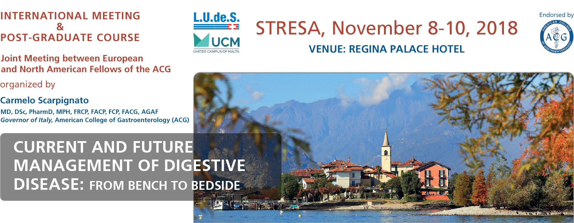 CURRENT AND FUTURE MANAGEMENT OF DIGESTIVE DISEASE - November 9-10, 2018 - Stresa